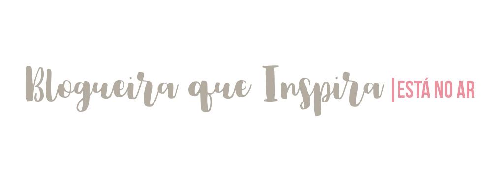 Blogueira que inspira