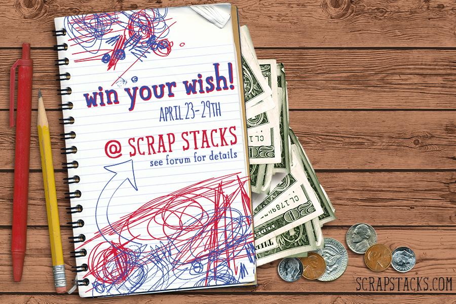 http://scrapstacks.com/scrappack/forum/nsd-2015/win-your-wish-1/#p19637