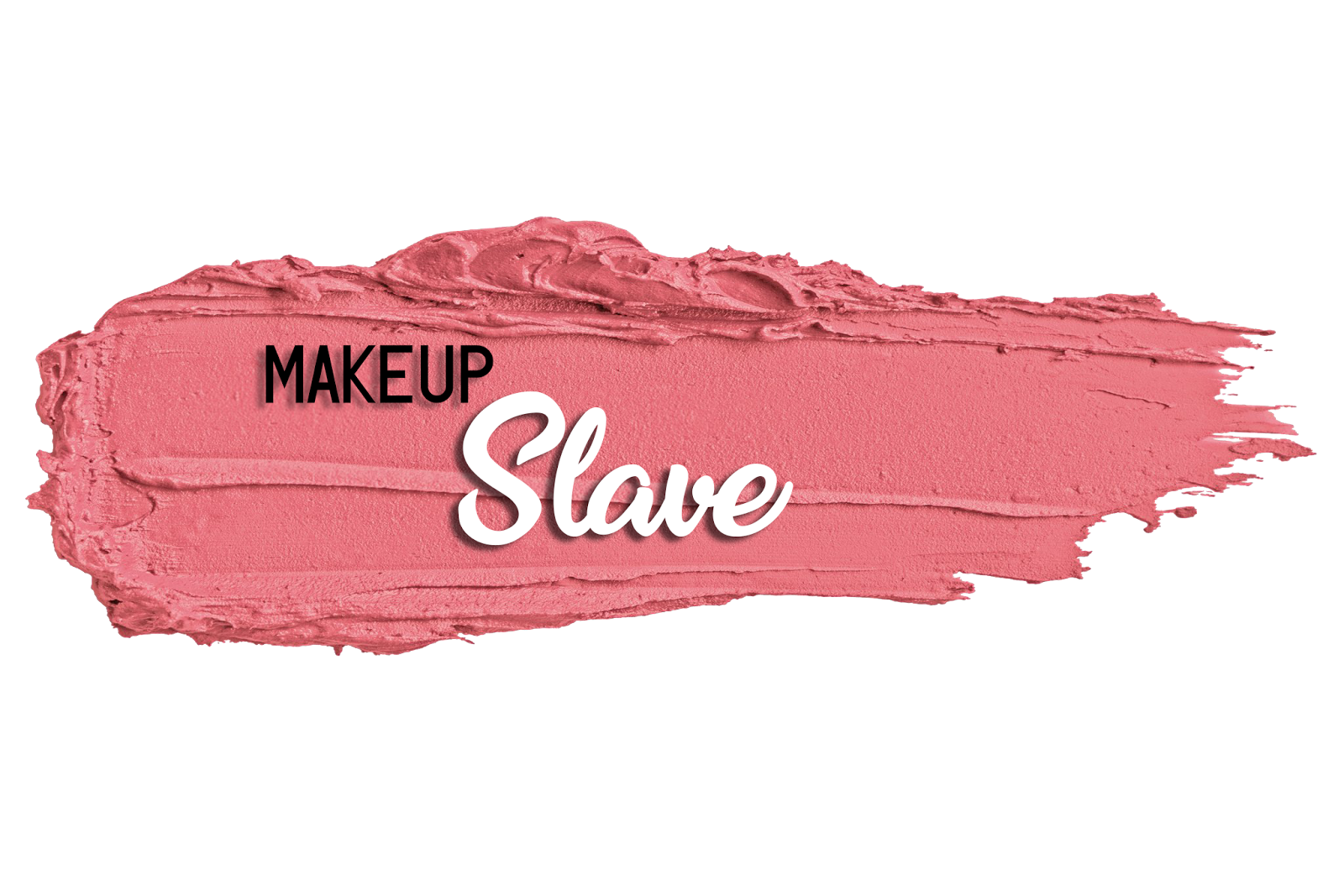 MakeUpSlave Beauty Blog