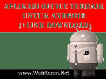 Aplikasi Office Terbaik untuk Android