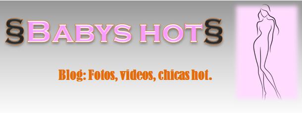 § Babys Hot §