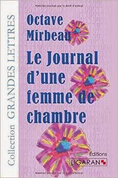 """""""Le Journal d'une femme de chambre"""", Ligaran, 2014"""