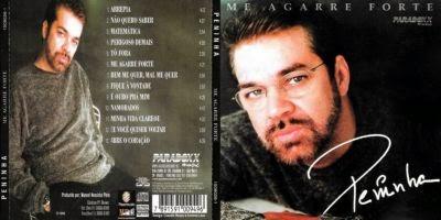 Peninha Me Agarre Forte CD 2014