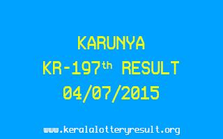 Karunya KR 197 Lottery Result 4-7-2015