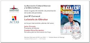 """Presentación del libro """"La Batalla de Gibraltar"""" de José María Carrascal"""