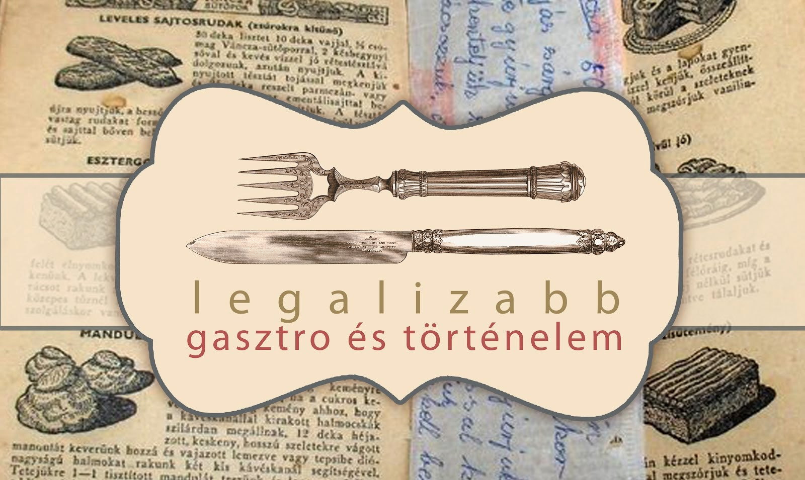 legalizabb gasztro és történelem