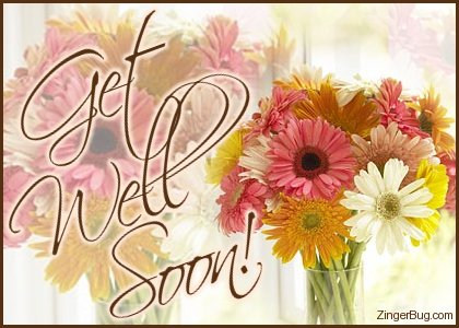 Dear friend   get well soon