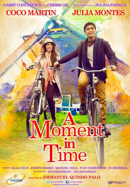 Coco Martin and Julia Montes - 'A Moment In Time' Official Movie Poster