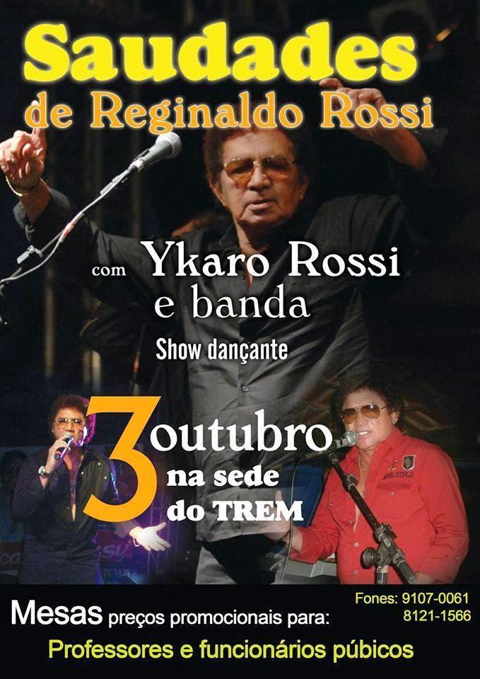 Show Saudades de Reginaldo Rossi