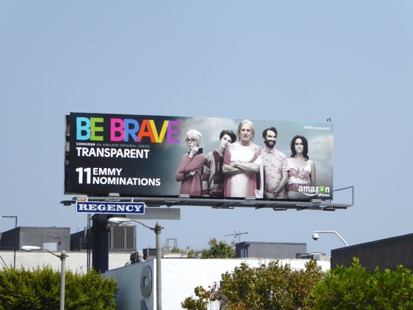 Transparent Be Brave 2015 Emmy billboard