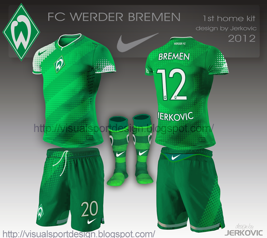 new styles fa8ab a0f52 FC Werder Bremen Nike. WERDER FOTBALL SET BY VISUAL ( DECEMBER 2012).  football fantasy kits jerković design