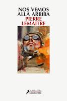 Un título recomendable: 'Nos vemos allá arriba' de Pierre Lemaitre