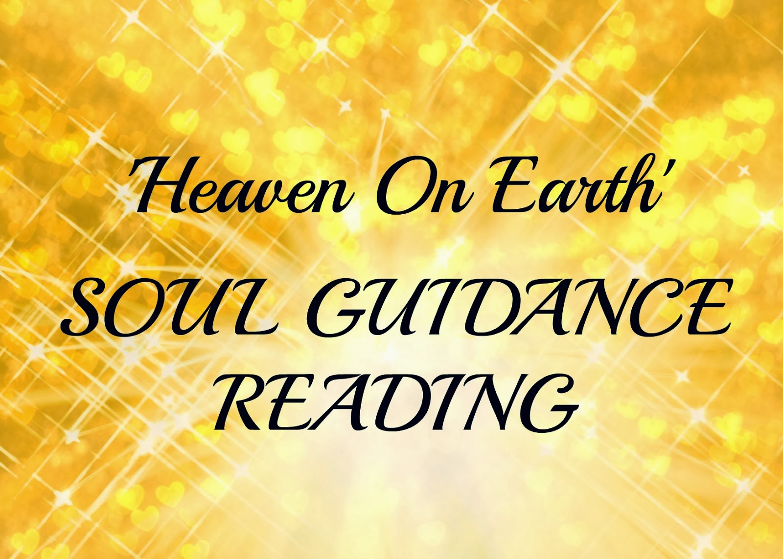 Heaven On Earth Soul Guidance Reading
