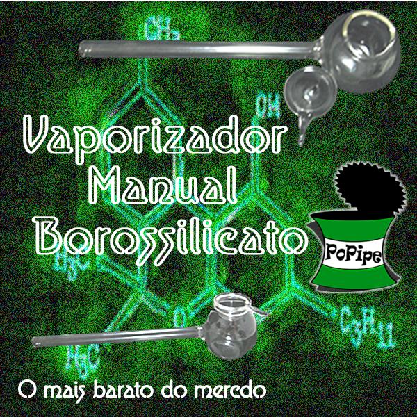 Vaporizador Manual Borossilicato: compre aqui
