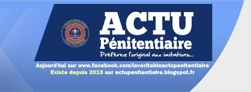 Actu Pénitentiaire