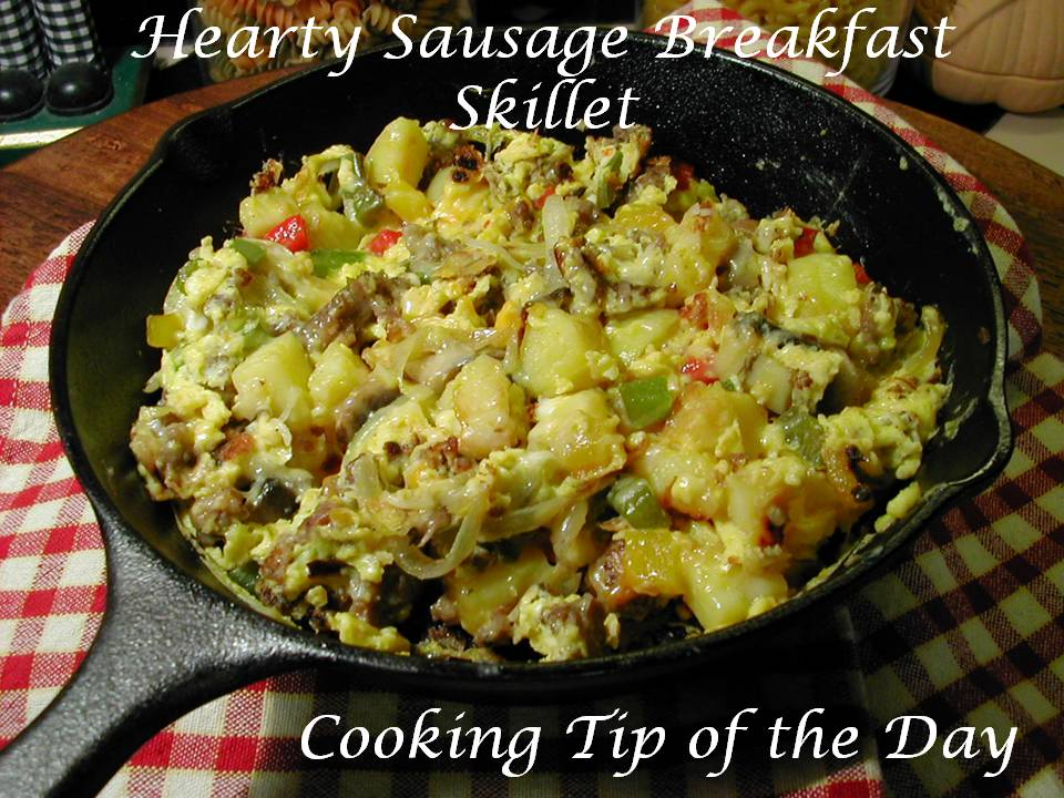 Cooking Tip of the Day: Recipe: Hearty Sausage Breakfast Skillet