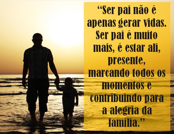Sfp Só Frase Perfeita Ser Pai Não é Apenas Gerar Vidas Ser Pai