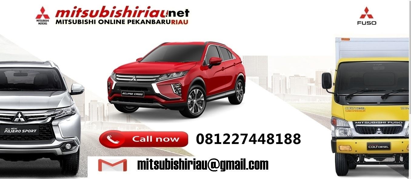 Harga Kredit Mitsubishi Pekanbaru Riau Mei 2019