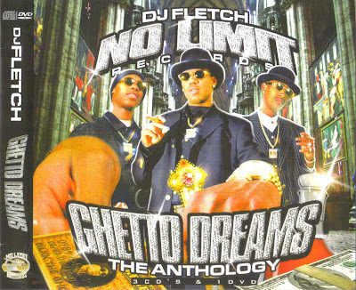 DJ.Fletch.And.No.Limit.Records.Ghetto.Dreams.The.Anthology.DVDRiP.XViD