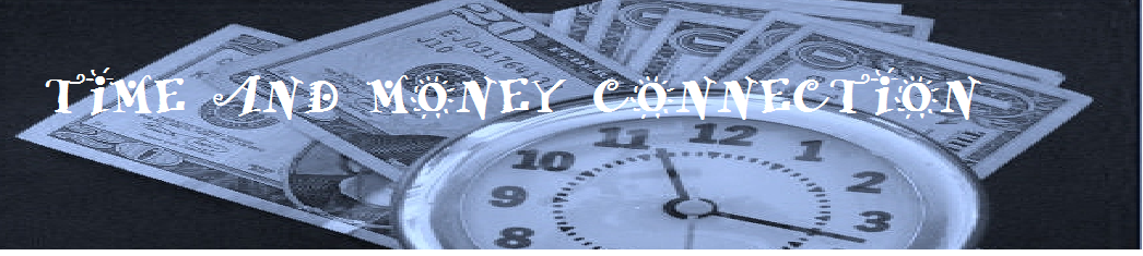 Time and Money Connection