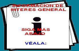 * INFORMACION DE INTERES GENERAL *