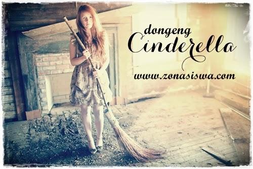 Cerita Dongeng Cinderella Kisah Dongeng Cinderella