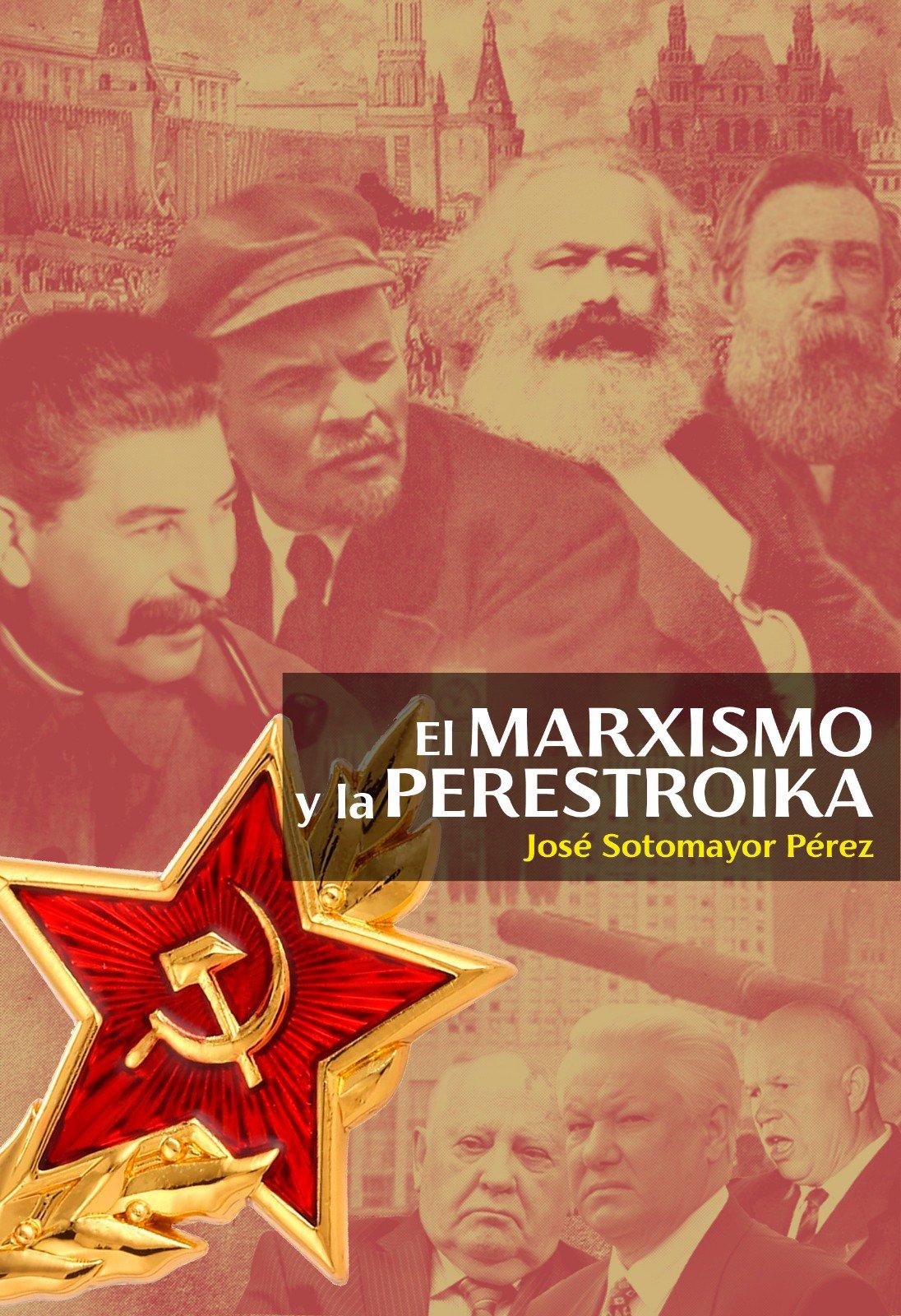 El marxismo y la perestroika (Sotomayor Perez)