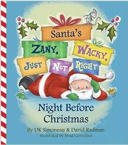 Santa's Zany, Wacky, Just Not Right Night Before Christmas.