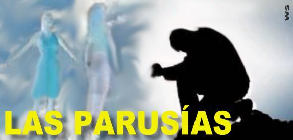 Las Parusías de Jesucristo
