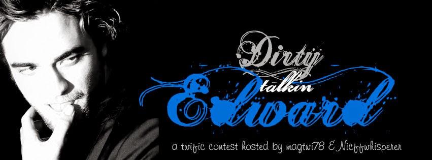 Dirty Talkin' Edward Contest