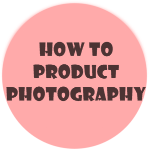 How to: Take Great Pictures - Beginner's Guide to Product Photography