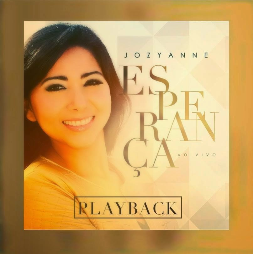 Jozyanne – Esperança (2014) Playback