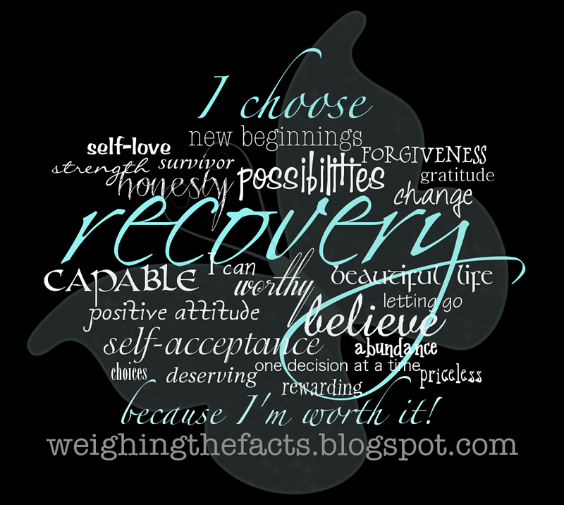 weighing the facts recovery inspiration i choose recovery