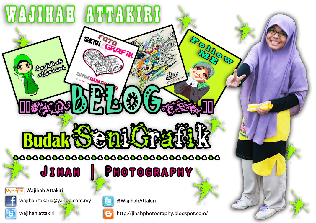 BudakSeniGrafik | JihahPhotography