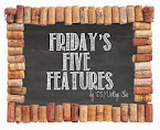 Friday's Five Features