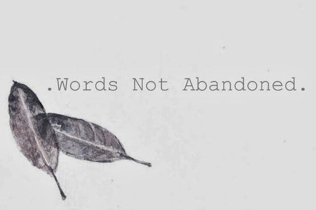 -Words Not Abandoned-