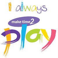 Make Time 2 Play, Play ideas, learn through play ideas