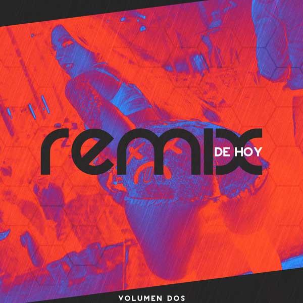 Remix De Hoy Vol. 2 Edicion Primavera (2015)