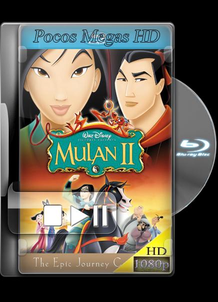 MULAN II [BRRIP 1080P] [LATINO AC3 5.1] [2004]