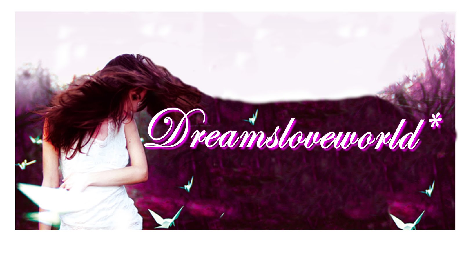 Dreamsloveworld