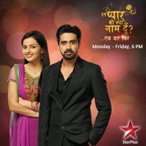 Top 10 Star Plus TV Show Iss Pyaar Ko Kya Naam Doon?...Ek Baar Phir