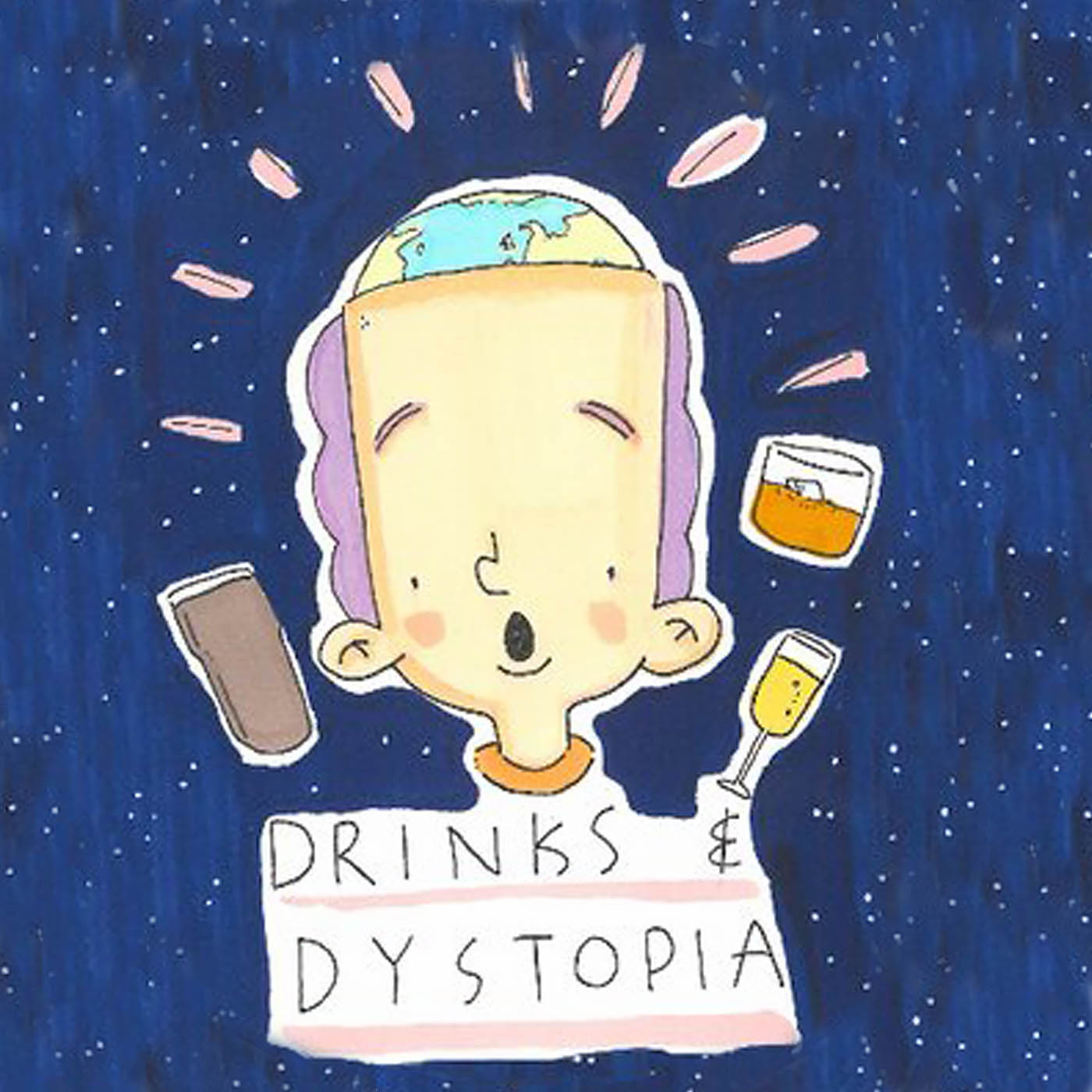 Drinks and Dystopia Podcast