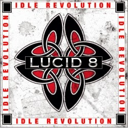 http://www.amazon.com/Idle-Revolution-Lucid-8/dp/B00K5RVUAW/ref=sr_1_1?s=dmusic&ie=UTF8&qid=1401480983&sr=1-1&keywords=Lucid+8