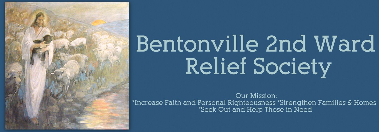 Bentonville 2nd Ward Relief Society