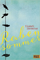 http://www.amazon.de/Rabensommer-Roman-Elisabeth-Steinkellner/dp/3407812000/ref=sr_1_1?ie=UTF8&qid=1439143172&sr=8-1&keywords=rabensommer