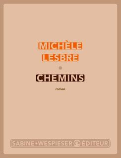 Chemins Michèle Lesbre