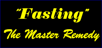 Fasting the Master Remedy Health Tips