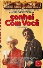 Milionário e José Rico - Sonhei com Você O Filme