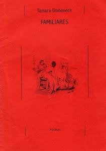 Familiares. Zorra Poesía. 2009.