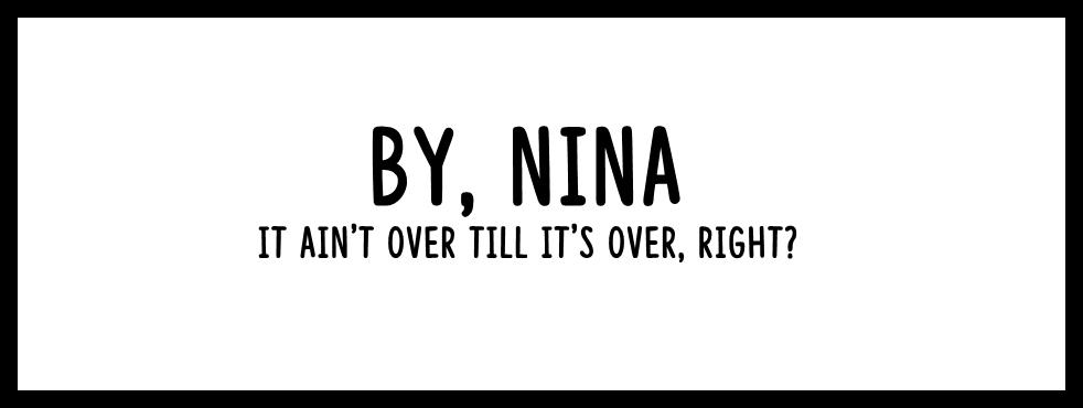 Nina!
